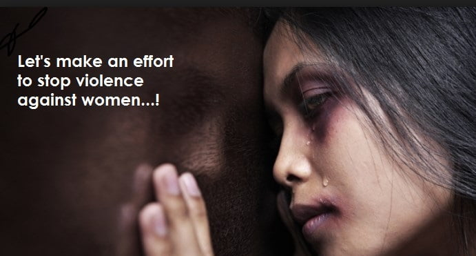 lets make an effect to stop violence against women