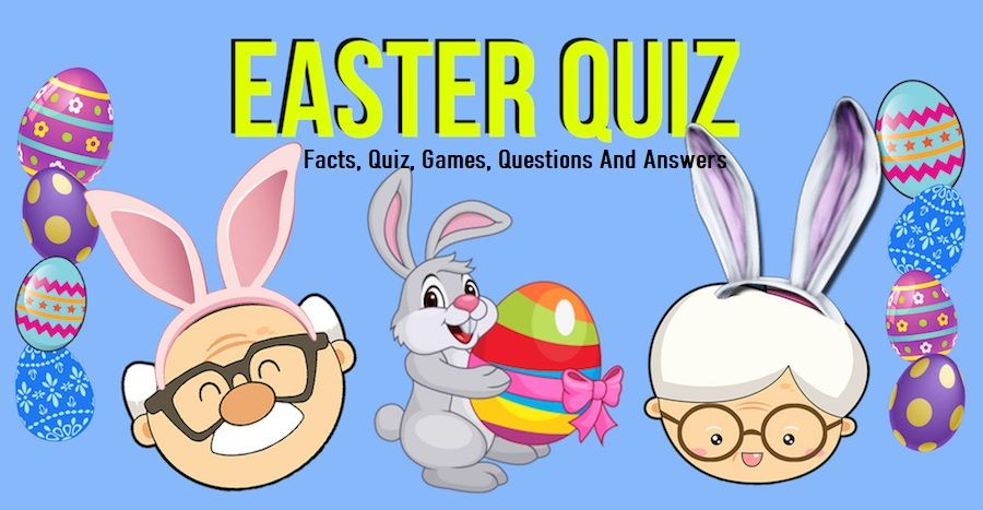 Easter Trivia Facts, Quiz, Games