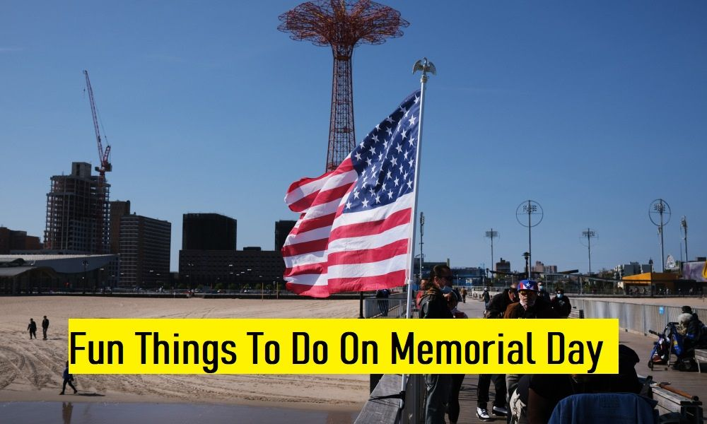 Fun Things To Do On Memorial Day